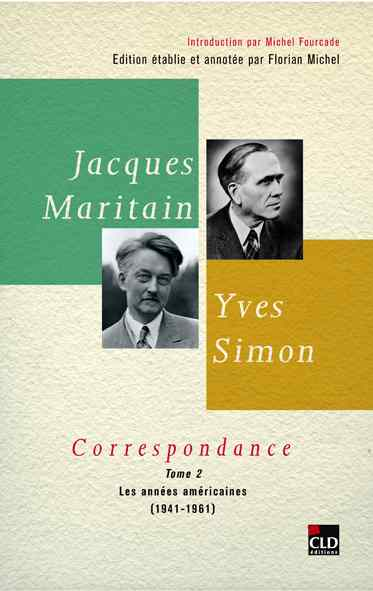 Correspondance Maritain-Simon, vol 2