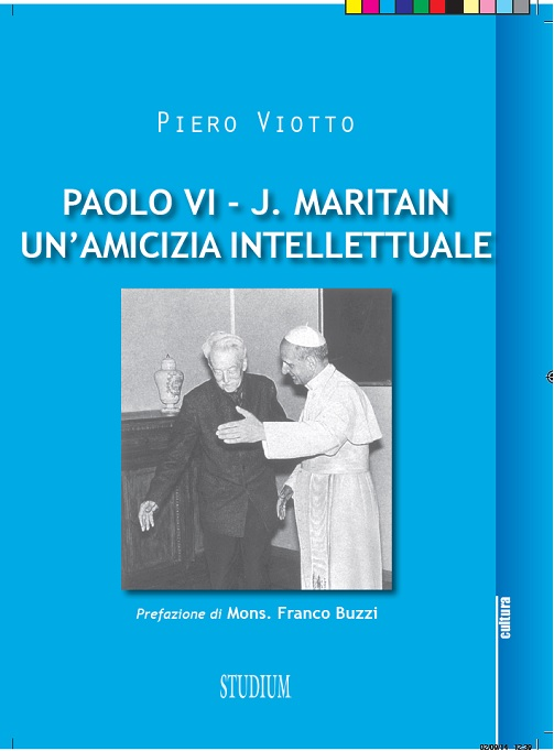 Paolo VI e Jacques Maritain: un'amicizia intellettuale